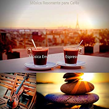 Música Resonante para Cafés