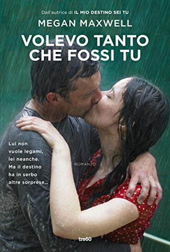Volevo tanto che fossi tu (Italian Edition)