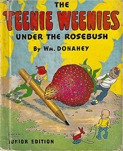 Teenie Weenies Under the Rosebush (English Edition)