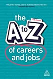 The A-Z of Careers and Jobs - Kogan Page
