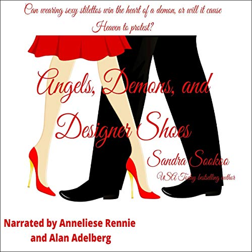 Angels, Demons, and Designer Shoes audiobook cover art