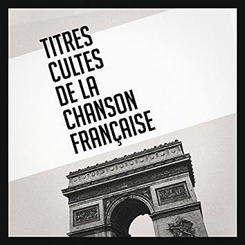 Titres cultes de la chanson française