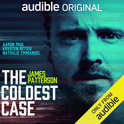 The Coldest Case: A Black Book Audio Drama Audiobook By James Patterson, Aaron Tracy, Ryan Silbert cover art
