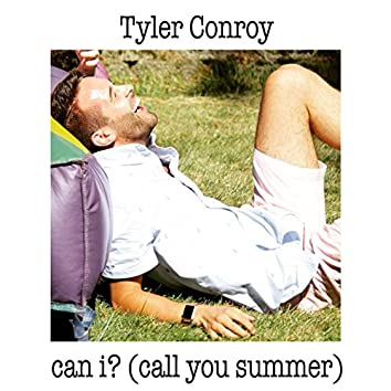 Can I? (Call You Summer)