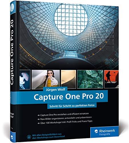 Capture One Pro 20: Schritt für Schritt zu perfekten Fotos