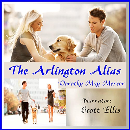The Arlington Alias     A Washington McBride Novel              By:                                                                                                                                 Dorothy May Mercer                               Narrated by:                                                                                                                                 Scott Ellis                      Length: 6 hrs and 56 mins     Not rated yet     Overall 0.0