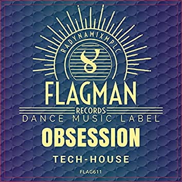 Obsession Tech House