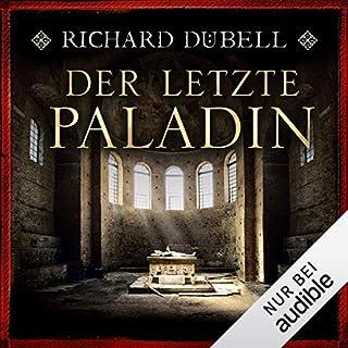 Der letzte Paladin                   Autor:                                                                                                                                 Richard Dübell                               Sprecher:                                                                                                                                 Reinhard Kuhnert                      Spieldauer: 15 Std. und 42 Min.     247 Bewertungen     Gesamt 4,3