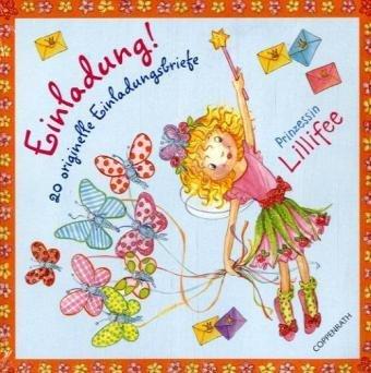 Prinzessin Lillifee - Einladung!: 20 originelle Einladungsbriefe