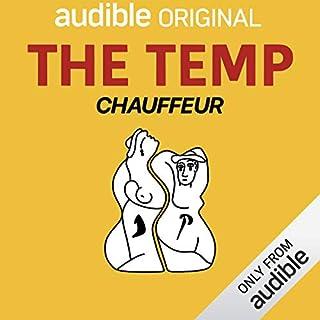 Ep. 1: Chauffeur (The Temp) cover art