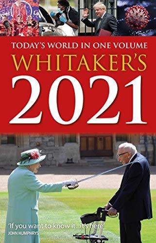 Whitaker's 2021: Today's World In One Volume (Whitaker's Almanack)