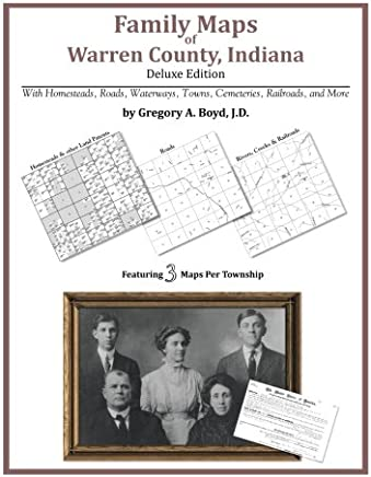 Family Maps of Warren County, Indiana, Deluxe Edition