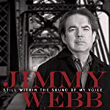 Still Within the Sound of My Voice von Jimmy Webb
