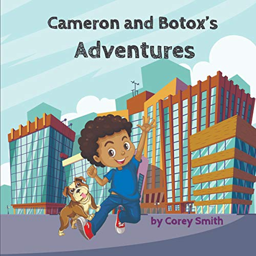Cameron and Botox's Adventures  By  cover art