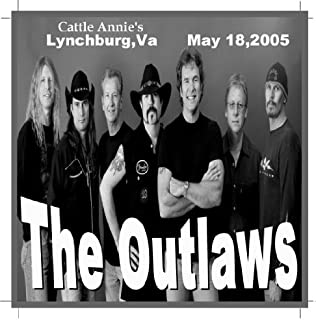 The Outlaws Lynychburg,va May 18, 2005