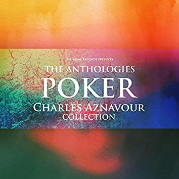 The Anthologies: Poker (Charles Aznavour Collection)