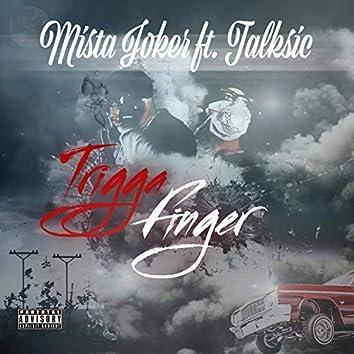 Trigga finger