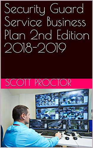 Security Guard Service Business Plan 2nd Edition 2018-2019 (English Edition) PDF Books