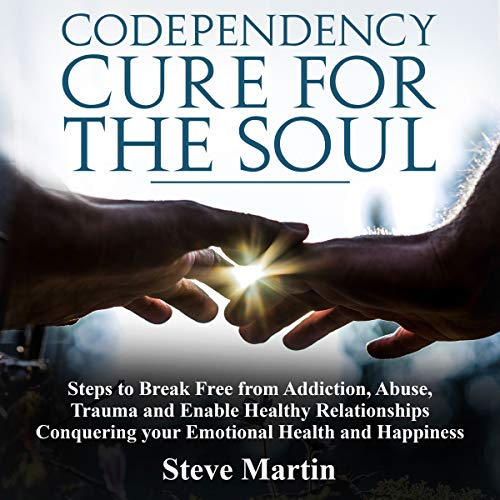 Codependency Cure for the Soul