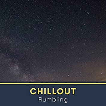 Chillout Rumbling, Vol. 1