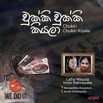 Chukki Chukki Kiyala - Single