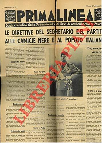 Le direttive del Segretario del Partito alle Camicie Nere e al Popolo Italiano. 'Prima Linea. Foglio d'ordini della Federazione dei Fasci di combattimento di Palermo.'