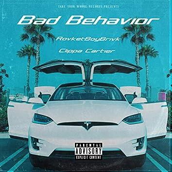 Bad Behavior (feat. RovketBoyBrivk)