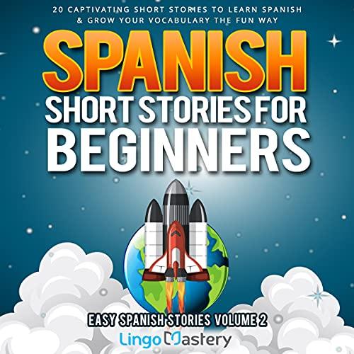 『Spanish Short Stories for Beginners Volume 2』のカバーアート
