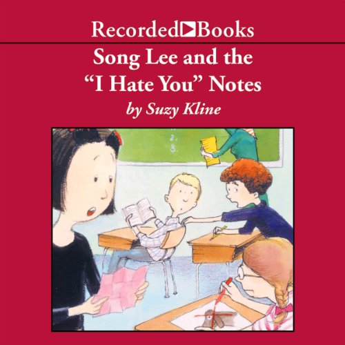 "Song Lee and the ""I Hate You"" Notes audiobook cover art"