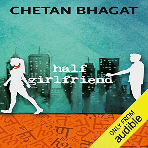 Half Girlfriend audiobook cover art