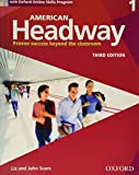 American Headway Third Edition: Level 1 Student Book: With Oxford Online Skills Practice Pack