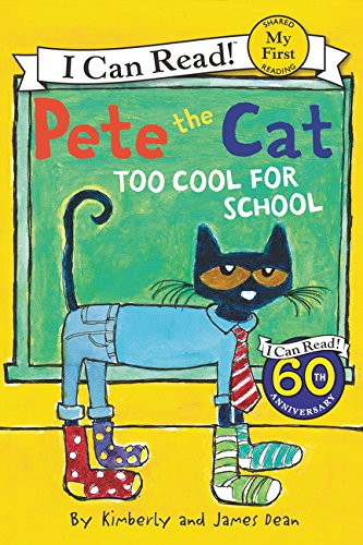 Pete The Cat. Too Cool For School Pete the Cat: My