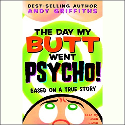 The Day My Butt Went Psycho! audiobook cover art
