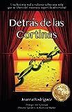 Detrás De Las Cortinas: Una valiente historia real de una niña que se libera del trauma y supera la adversidad