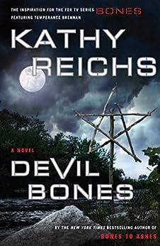 Devil Bones: A Novel (Temperance Brennan Book 11) by [Kathy Reichs]