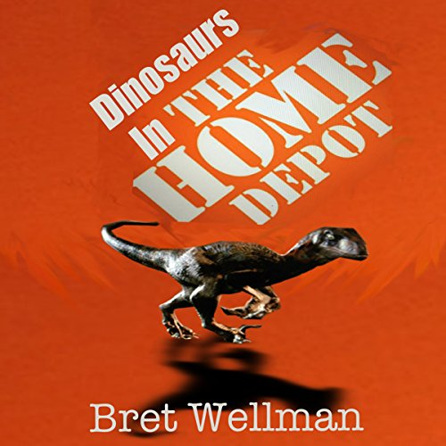 Dinosaurs in the Home Depot audiobook cover art