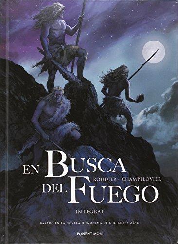 En Busca Del Fuego (INTEGRALES