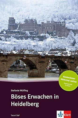 Böses Erwachen in Heidelberg - Libro + audio descargable (Colección Tatort DaF): Deutsche Lektüre für das GER-Niveau A2-B1 mit Audiofiles zum Download. Mit Annotationen und Zusatztexten