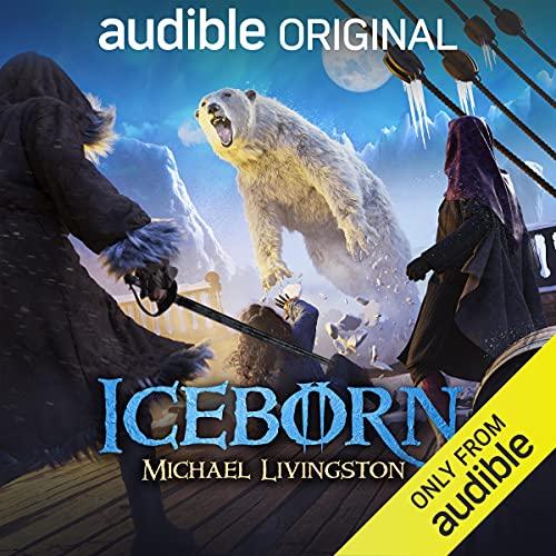 Iceborn Audiobook By Michael Livingston cover art