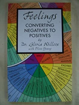 Paperback Feelings : Converting Negatives to Positives Book