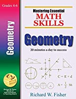 Geometry: 20 Minutes a Day to Success (Mastering Essential Math Skills)