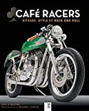 Cafe Racers, Vitesse, Style et Rock And Roll