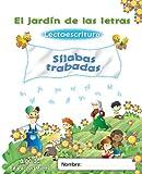 El jardín de las letras. Sílabas trabadas (Educación Infantil Algaida. Lectoescritura) -...