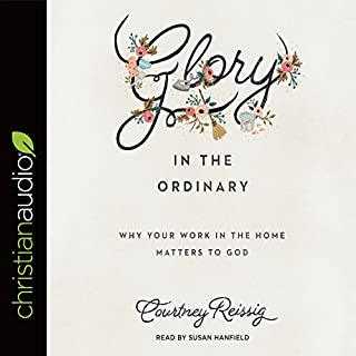 Glory in the Ordinary audiobook cover art
