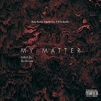 My Matter (Freestyle)