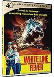 White Line Fever - 40th Anniversary Series