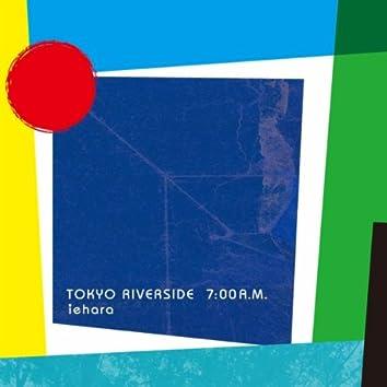 Tokyo Riverside 7:00 A.M.