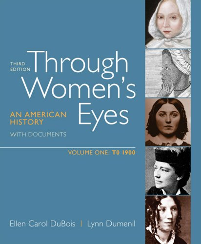 Download Through Women's Eyes: An American History With Documents, to 1900 0312676069