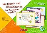 Perfekt organisierter Alltag mit Kleinkindern: 40 Signal- und Ritualkarten