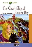 Ghost Ship of B0dega Bay+cdrom (Green Apple)